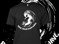 Ride Your Own Wave T-Shirt Design
