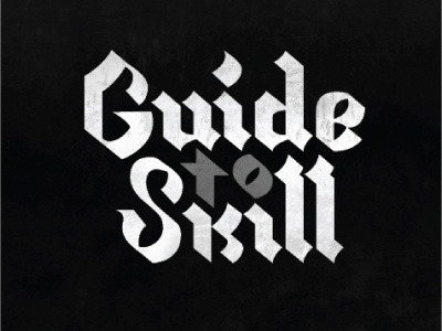 Guide to skill