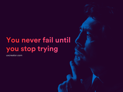 Motivational Quote - uxcreator.com design inspiration font motivation qoutes typography