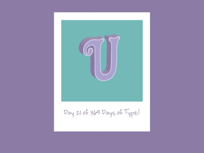 Day 21 of 365 Days of Type!