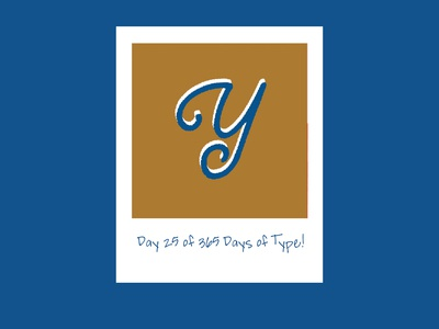 Day 25 of 365 Days of Type!