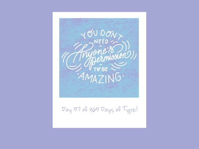 Day 57 of 365 Days of Type! motivational quotes motivational inspirational quote inspirational ipad pro ipad procreate handlettering handlettered typedesigner type adobe creative suite typedesign typography letterform adobecreativesuite 365daysoftype 365 vector design