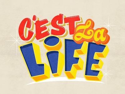 C'est la life quote art design paint signpost signpainting procreate art typography lettering artist illustration colorful lettering