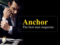 Anchor | Man magazine