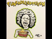 Funkadelicatessen