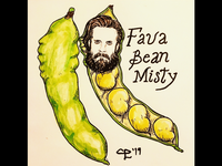Fava Bean Misty