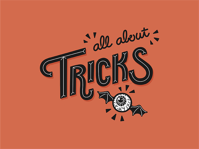 All About Tricks hand lettered lettered hand lettering lettering eyeball bat eyeball trick or treat halloween