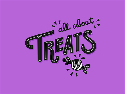 All About Treats hand lettered lettered hand lettering lettering sweets candy trick or treat hallowee