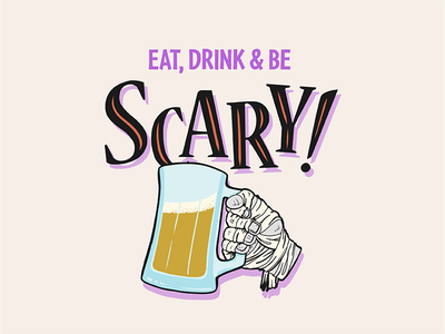 Eat, Drink & Be Scary Mummy halloween pint brew beer mummy art licensing available to license