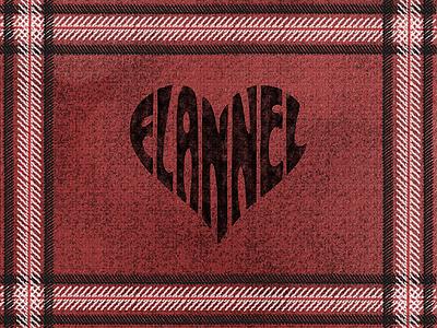 Flannel Love textile surface pattern texture hand lettered lettered hand lettering lettering cozy flannel love flannel