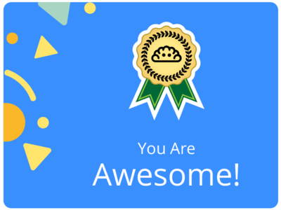 You're Awesome! feedback banner badge achievement