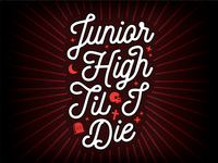 Jr High Til I Die White Logo