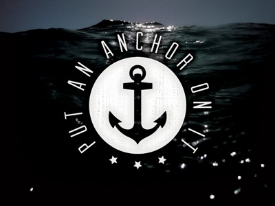 Put An Anchor On It