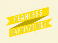 Blog: Fearless Captivations