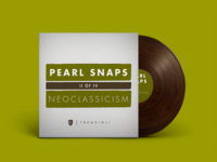 Pearl Snaps #2: Neoclassicism