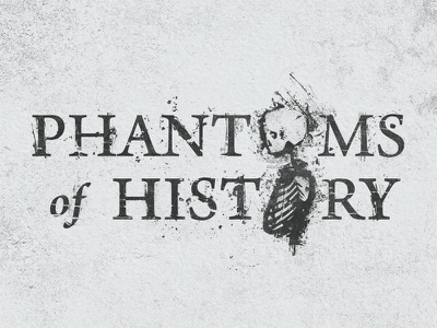 Phantoms of History phantom phantoms of history ghost tv logo television