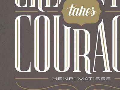 Creativity Take Courage
