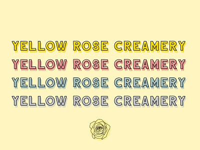 Yellow Rose Creamery Wordmark rose yellow wordmark logo design logo