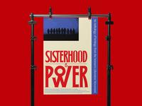 Sisterhood is Power!