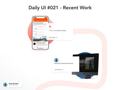 Daily UI #021 - Recent Work myworks myportfolio works recents casestudy recentwork day21