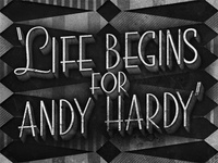 Life Begins for Andy Hardy • 1941 • Movie Title