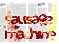 """The Sausage Machine"""