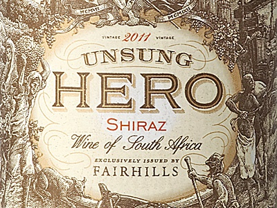 Unsung Hero (printed) the famous frouws etching simon frouws antique vintage typography woodcut engraving chile south africa argentina flag horse grapes wine wine label label illustration
