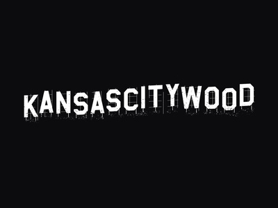 KANSASCITYWOOD hollywood type film kansas city