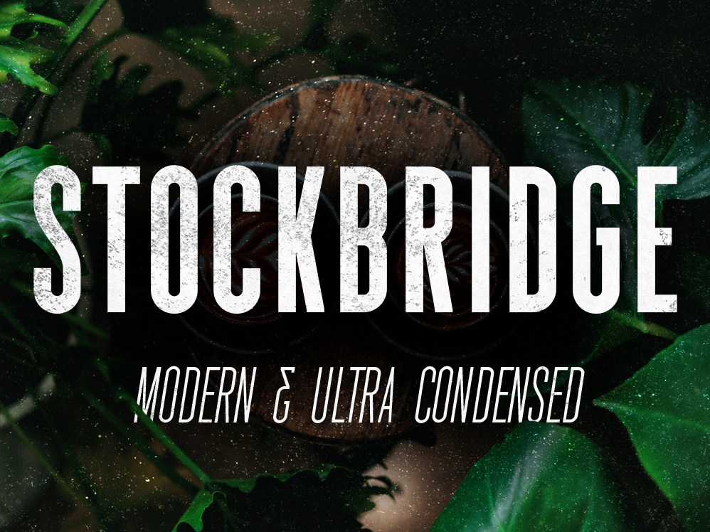 Stockbridge - Ultra Condensed Sans Serif tall and condensed font bold type font design font type typography condensed typeface condensed sans serif tall font narrow font bold font condensed font ultra condensed sans serif