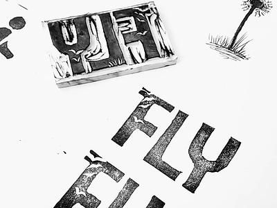 Lino Cut Typography handmade fly print illustration design lino typography