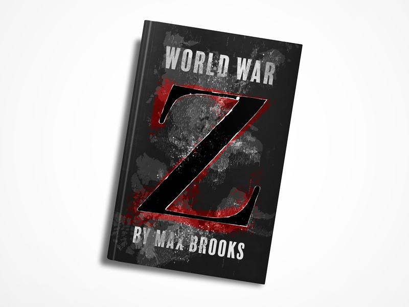 Zombie Book Cover Redesign typography fantasy zombies world war z book mockup mockup cover art illustration graphic design design cover design redesign book