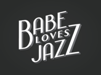 Babe Loves Jazz