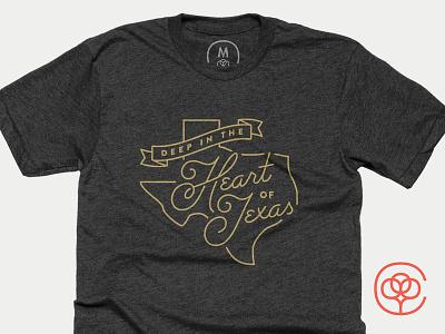 Deep In The Heart Of Texas CB deep in the heart of texas texas script shirt cottonbureau