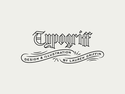 Typogriff blackletter lockup logotype typogriff lettering type new logo new year