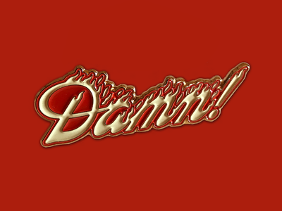 Hot Damn! Enamel Pin lettering fire damn hot pun pin enamel