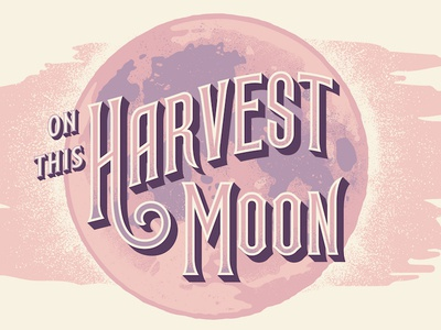 Harvest Moon texture poster moon lettering