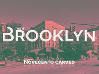 This Is Brookyln. This, is Novecento Carved