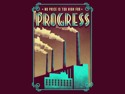 progress urban awesome cool activist political social environment ecology pollution poster vintage retro industrial factory industry progress