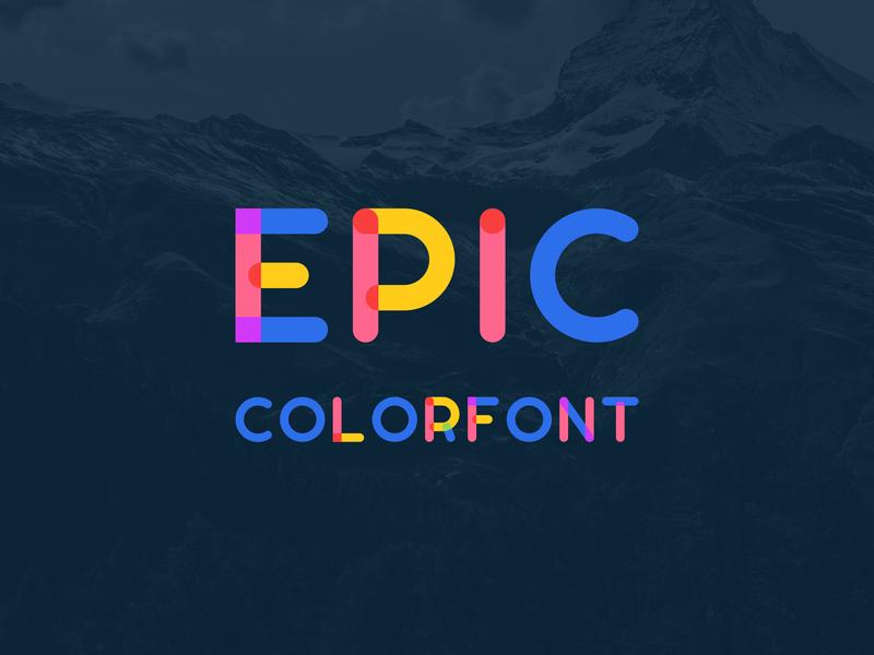 Epic Colorfont typeface alphabet sans serif logo typography lettering letter colorful font flat color font