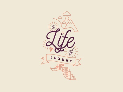 A Life of Luxury
