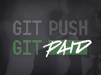 GIT PUSH && GIT PAID design triblend swag tshirt front-end git