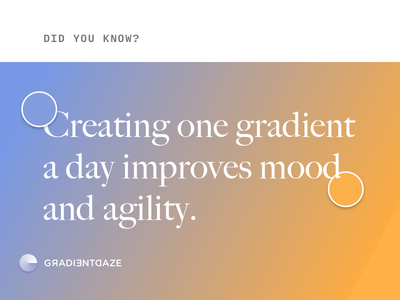 Did you know? fun facts gradientdaze gradient