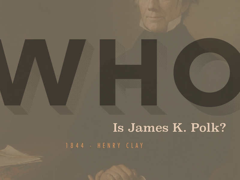 Who is James K. Polk? futura clarendon fun vintagevibes type sickburn