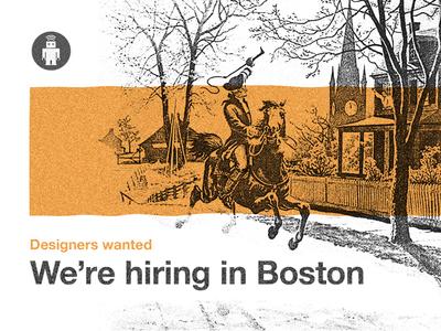 We're hiring designers in Boston