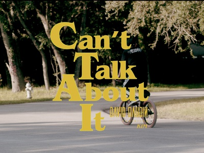 Can't Talk About It - Music Video musicvideo typography type design