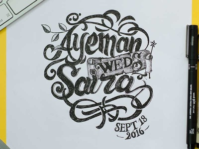 Ayeman weds Saira, Marriage love marriage typography type lettering hand lettering calligraphy