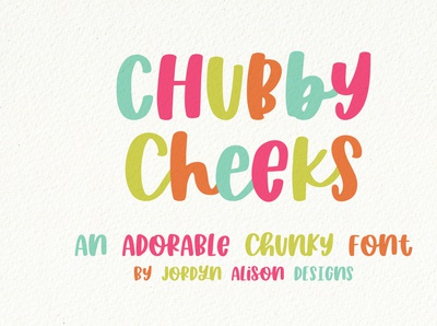 Chubby Cheeks, A Hand Lettered Thick Font