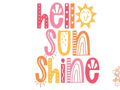 Hello Sunshine Hand Lettered Design spot lettering happy day typography design hand lettering hand lettered
