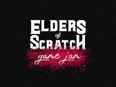 Elders of Scratch Game Jam ad pink red lettering color splatter illustration typography logo branding design