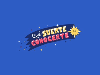 QUE SUERTE CONOCERTE mexico city illustration lettering